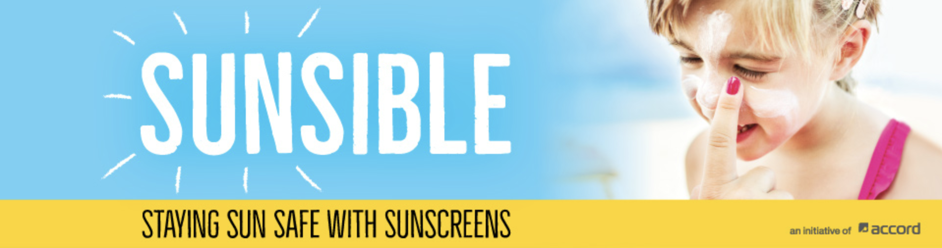 Sunsible - staying sun safe with sunscreens
